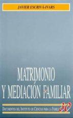 matrimonio y mediacion familiar-javier escriva ivars-9788432133626