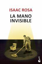 la mano invisible-isaac rosa-9788432210426