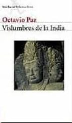vislumbres de la india octavio paz 9788432211126