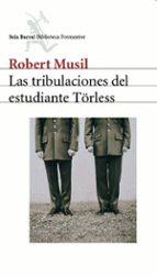 las tribulaciones del estudiante törless robert musil 9788432219726