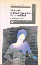 menores, la transformacion de la realidad: ley organica 4/1992 javier urra portillo 9788432308826