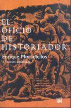 el oficio de historiador (5ª ed.) enrique moradiellos 9788432313226