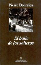 el baile de los solteros-pierre bourdieu-9788433962126
