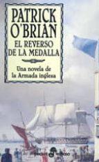 el reverso de la medalla: una novela de la armada inglesa patrick o brian 9788435016926