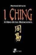 i ching: el libro de las mutaciones (33ª ed.)-richard wilhelm-9788435019026