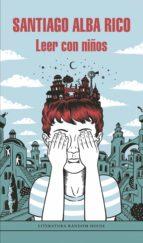 leer con niños (ebook)-santiago alba rico-9788439794226