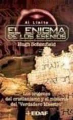 el enigma de los esenios: los origenes del cristianismo y el mist erio del verdadero maestro hugh j. schonfield 9788441408326
