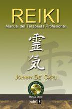 reiki: manual del terapeuta profesional johnny de carli 9788441421226