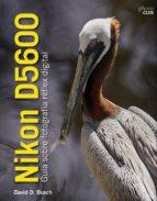 nikon d5600: guía sobre fotografía réflex digital 9788441540026