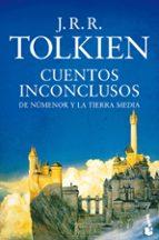 cuentos inconclusos j.r.r. tolkien 9788445004326