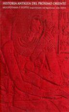 historia antigua del proximo oriente: mesopotamia y egipto jose miguel serrano joaquin sanmartin 9788446010326