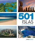 (pe) 501 islas que no puedes dejar de visitar 9788448069926