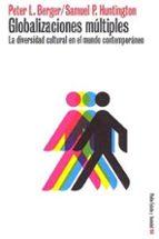 globalizaciones multiples: la diversidad cultural en el mundo con temporaneo rainer werner fassbinder 9788449313226