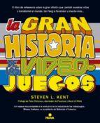la gran historia de los videojuegos-steven l. kent-9788466655026