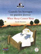 cuando los borregos no pueden dormir = when sheep cannot sleep (e d. bilingüe español ingles) satoshi kitamura 9788466795326