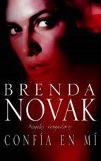 confía en mí (ebook)-brenda novak-9788467185126