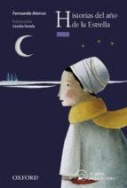 historias del año de la estrella (el arbol de la lectura. a parti r de 10 años) 9788467354126