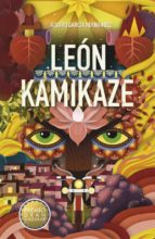 leon kamikaze (premio gran angular 2016) 9788467585926