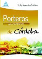 porteros del ayuntamiento de córdoba. test y supuestos practicos-9788467688726