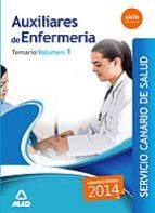 AUXILIARES DE ENFERMERIA DEL SERVICIO CANARIO DE SALUD. TEMARIO VOLUMEN I