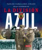 enciclopedia ilustrada de la division azul-9788467702026
