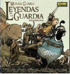 mouse guard: leyendas de la guardia 2 9788467917826