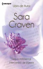 tregua matrimonial - intercambio de parejas (ebook)-sara craven-9788468711126