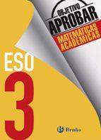 objetivo aprobar matemáticas académicas 3º eso-9788469612026