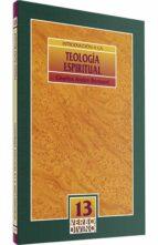 introduccion a la teologia espiritual-charles andre bernard-9788471519726