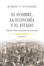 el hombre, la economía y el estado murray n. rothbard 9788472096226