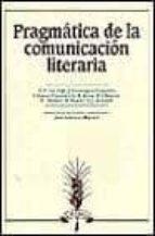 pragmatica de la comunicacion literaria teun a. von et al. dijk 9788476350126