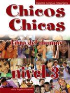 chicos chicas 3. libro del alumno-maria de los angeles palomino-9788477117926