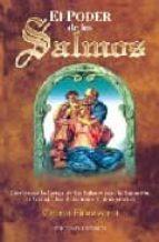 el poder de los salmos: como usar la fuerza de los salmos para la sanacion, el trabajo, las relaciones y otras gracias-celina fioravanti-9788477206026