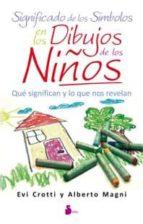 significado de los simbolos en los dibujos de los niños-evi crotti-alberto magni-9788478088126