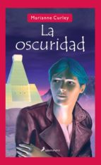 la oscuridad-marianne curley-9788478888726