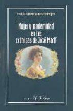 mujer y modernidad en las cronicas de jose marti-ines guerrero espejo-9788479623326