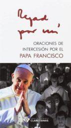 oraciones de intercesion por el papa francisco-9788479666026
