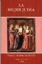 El libro de La mujer judia autor YOLANDA MORENO KOCH DOC!
