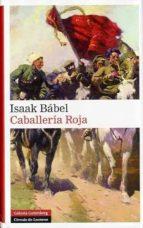 caballeria roja (2ª ed.) isaac babel 9788481093926