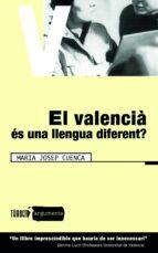 el valencia es una llengua diferent-maria josep cuenca-9788481314526