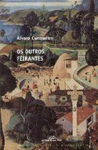 os outros feirantes (biblioteca alvaro cunqueiro)-alvaro cunqueiro-9788482889726