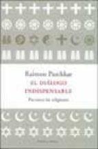 el dialogo indispensable: paz entre las religiones-raimon panikkar-9788483075326