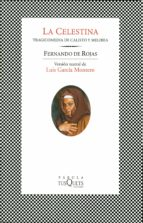 la celestina: tragicomedia de calisto y melibea (6ª ed.)-fernando de rojas-9788483106426