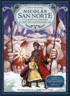 nicolas san norte y la batalla contra el rey de las pesadillas (los guardianes, libro primero)-william joyce-laura geringer-9788483432426