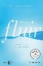 fluir (flow): una psicologia de la felicidad-mihalyi csikszentmihalyi-9788483467626