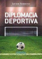 diplomacia deportiva javier sobrino 9788484087526