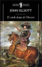 el conde-duque de olivares-john elliot-9788484325826