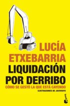liquidacion por derribo lucia etxebarria 9788484532026