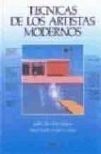 tecnicas de los artistas modernos (2ª ed)-judiht collins-john welchman-9788487756726