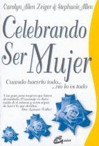 celebrando ser mujer-carolyn allen zeiger-stephanie allen-9788488242426